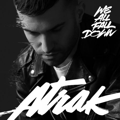 A-TRAK feat. JAMIE LIDELL: We All Fall Down