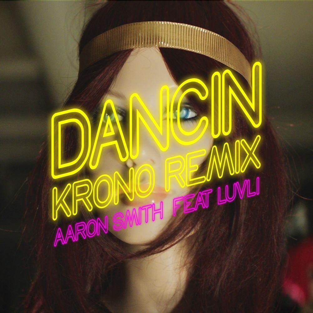 AARON SMITH feat. LUVLI: Dancin'