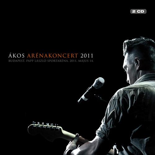 ÁKOS: Arénakoncert 2011
