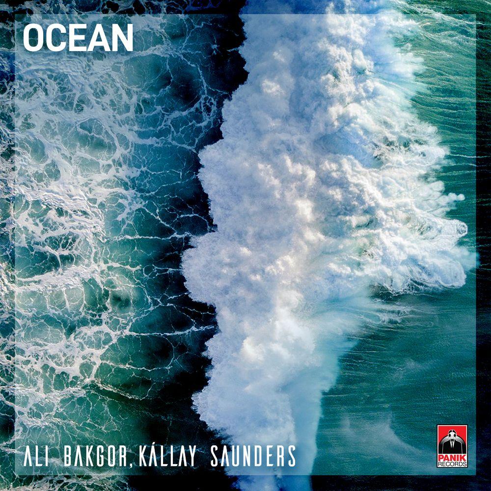 ALI BAKGOR & KÁLLAY SAUNDERS: Ocean