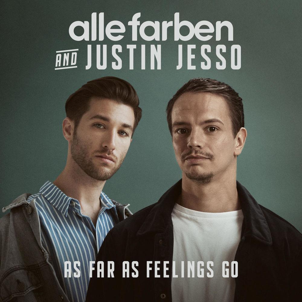 ALLE FARBEN & JUSTIN JESSO: As Far As Feelings Go