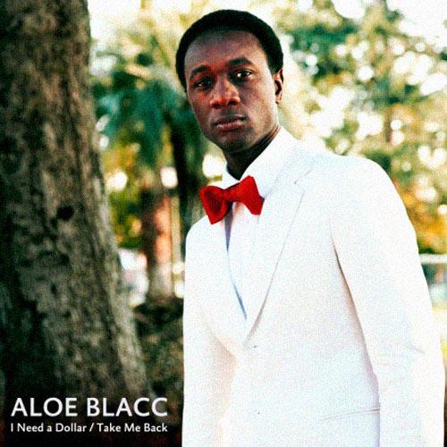 ALOE BLACC: I Need A Dollar