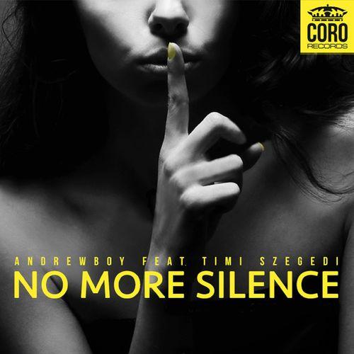 ANDREWBOY feat. TIMI SZEGEDI: No More Silence