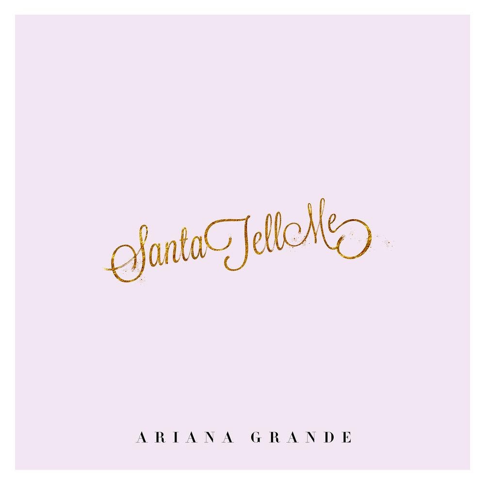 ARIANA GRANDE: Santa Tell Me