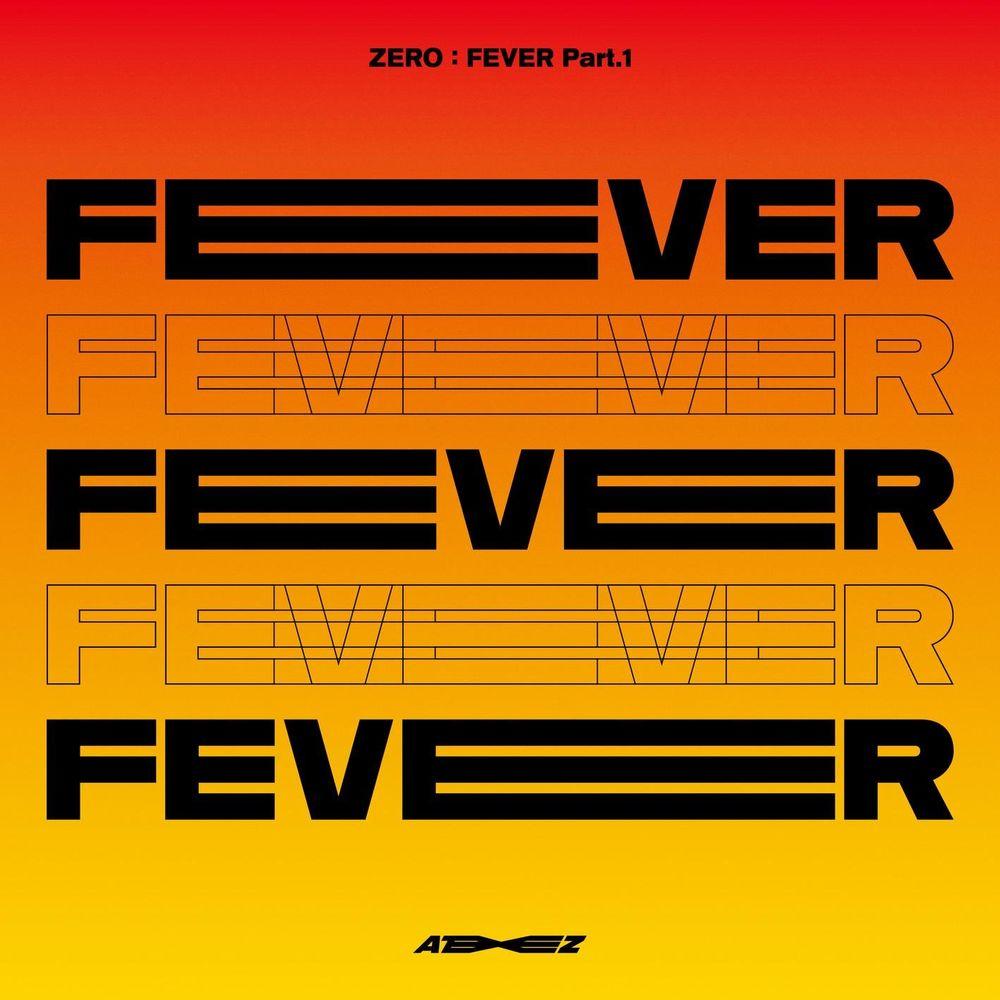 ATEEZ: ZERO : FEVER Part.1