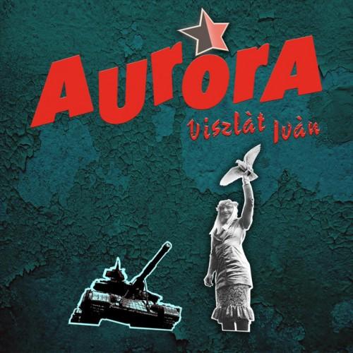 AURORA: Viszlát Iván + 1988