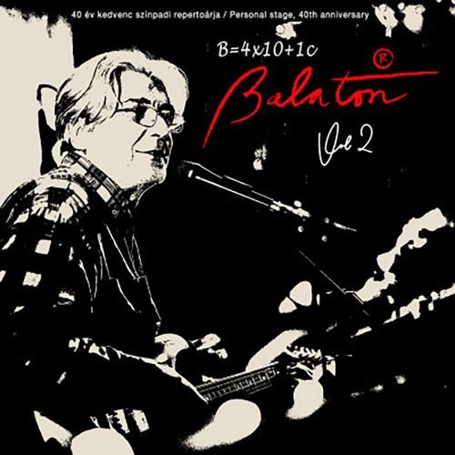 BALATON: 4X10+1 (40 years Personal stage Vol. 2)