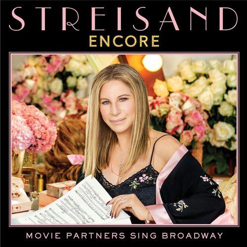 BARBRA STREISAND: Encore: Movie Partners Sing Broadway