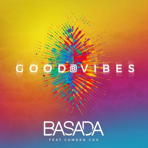 BASADA feat. CAMDEN COX: Good Vibes