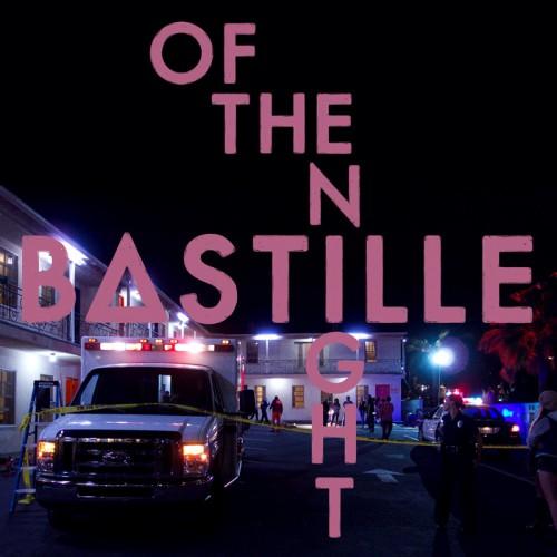 BASTILLE: Of The Night