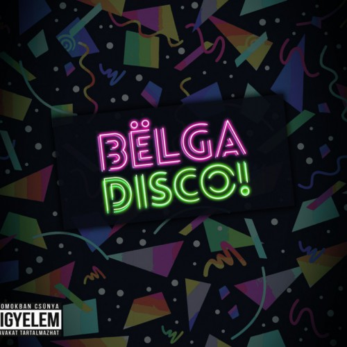 BËLGA: Disco!