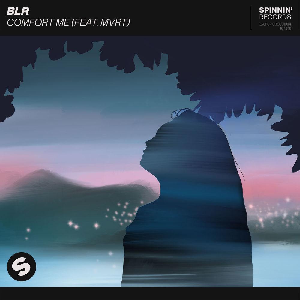 BLR feat. MVRT: Comfort Me