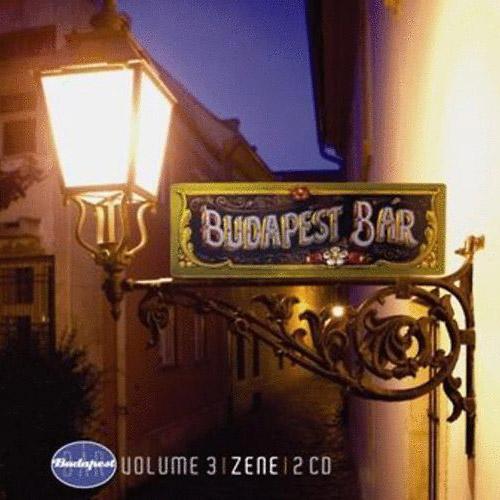 BUDAPEST BÁR: Volume 3 - Zene