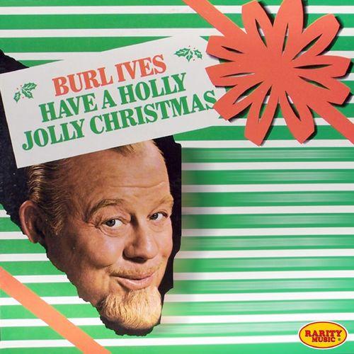 BURL IVES: A Holly Jolly Christmas