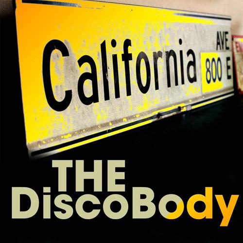 CALIFORNIA AVE: The Disco Body