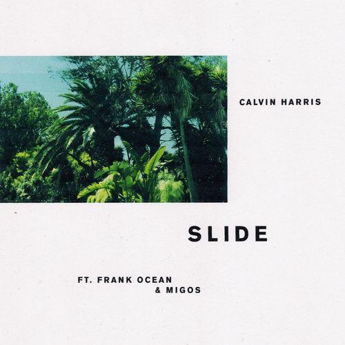 CALVIN HARRIS feat. FRANK OCEAN & MIGOS: Slide