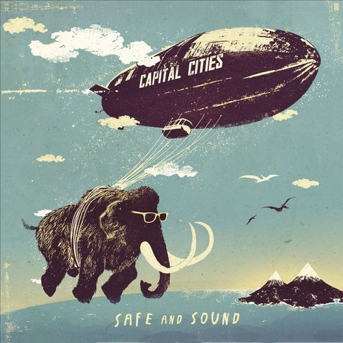 CAPITAL CITIES: Safe And Sound