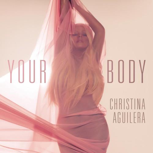 CHRISTINA AGUILERA: Your Body