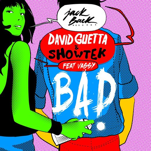 DAVID GUETTA & SHOWTEK feat. VASSY: Bad