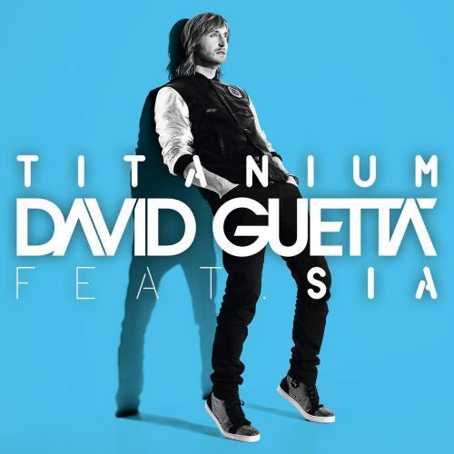 DAVID GUETTA feat. SIA: Titanium