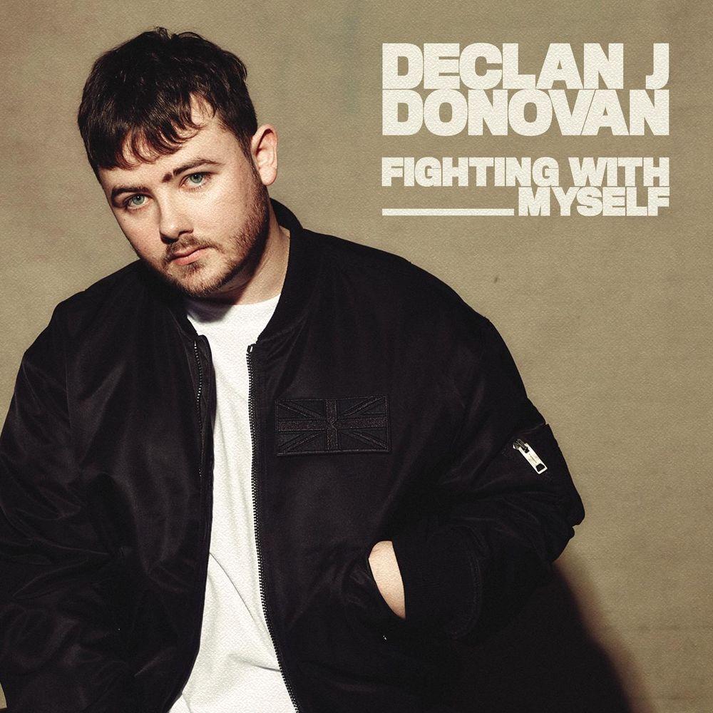 DECLAN J DONOVAN: Fighting With Myself