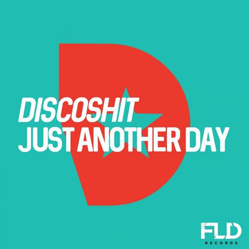 DISCO'S HIT: Just Another Day