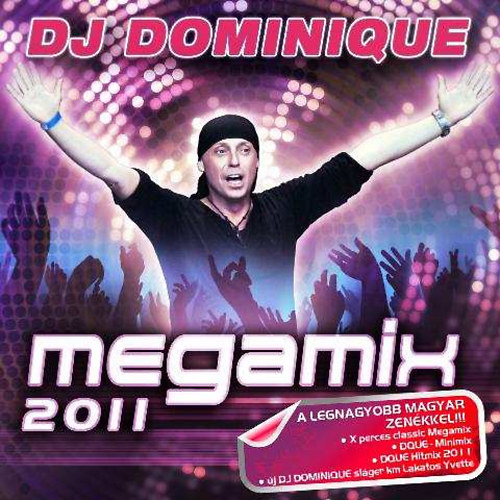 DJ DOMINIQUE: Megamix 2011