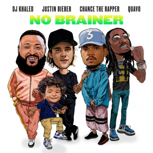 DJ KHALED feat. JUSTIN BIEBER, CHANCE THE RAPPER & QUAVO: No Brainer