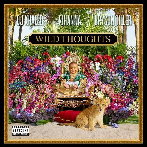 DJ KHALED feat. RIHANNA & BRYSON TILLER: Wild Thoughts