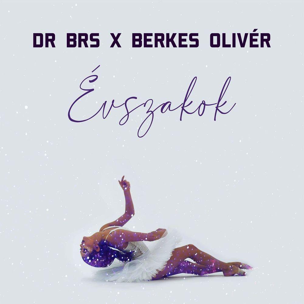 DR BRS x BERKES OLIVÉR: Évszakok