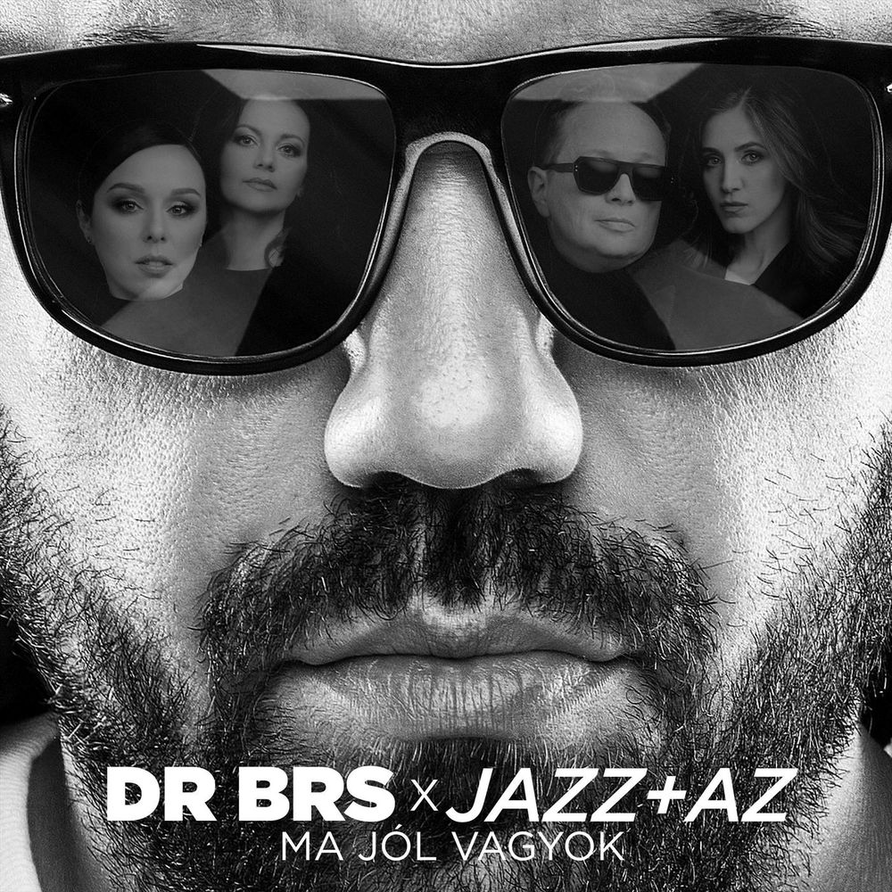 DR BRS x JAZZ+AZ: Ma jól vagyok