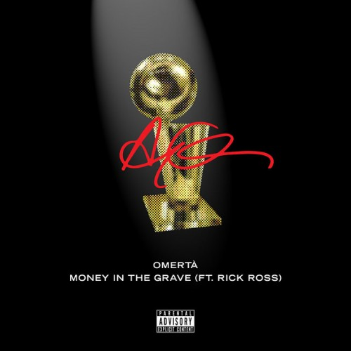 DRAKE feat. RICK ROSS: Money In The Grave