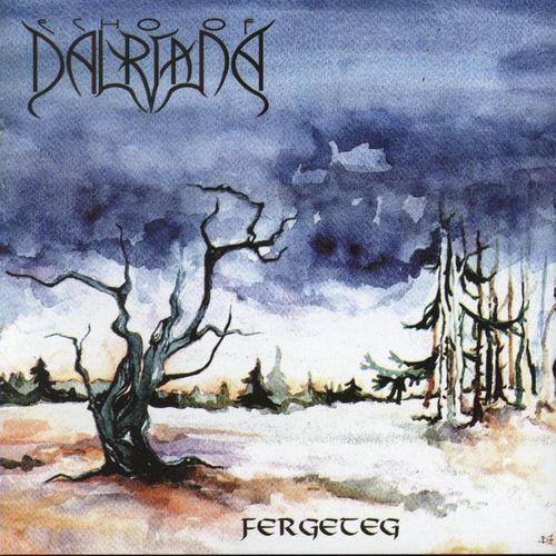 ECHO OF DALRIADA: Fergeteg