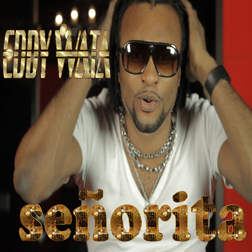 EDDY WATA: Señorita