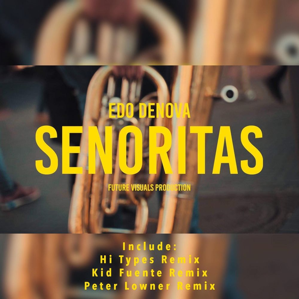 EDO DENOVA: Senoritas