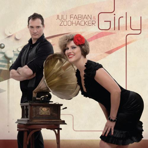 FÁBIÁN JULI & ZOOHACKER: Girly