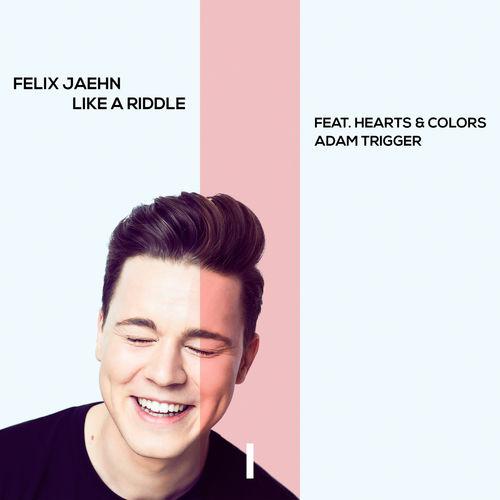 FELIX JAEHN feat. HEARTS & COLORS, ADAM TRIGGER: Like A Riddle