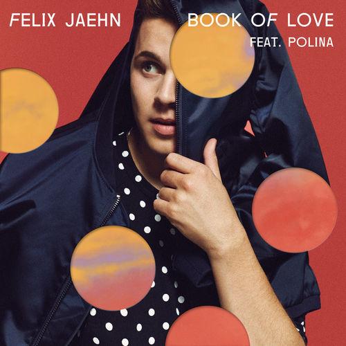FELIX JAEHN feat. POLINA: Book Of Love