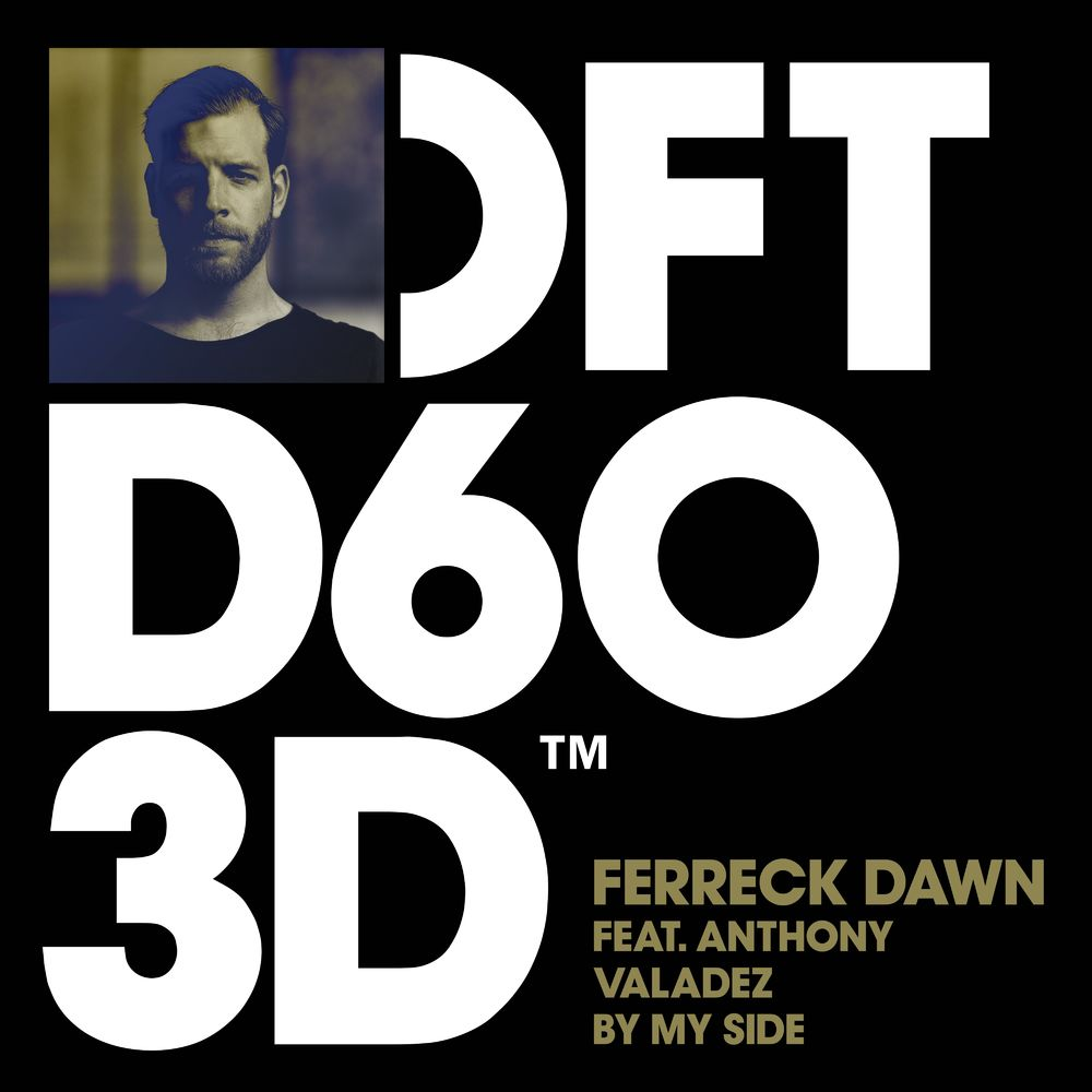FERRECK DAWN feat. ANTHONY VALADEZ: By My Side