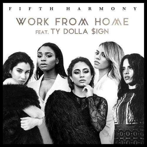 FIFTH HARMONY feat. TY DOLLA $IGN: Work From Home