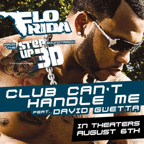 FLO RIDA feat. DAVID GUETTA: Club Can't Handle Me