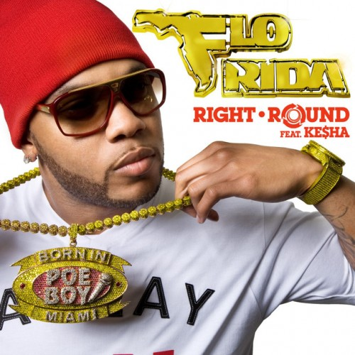 FLO RIDA feat. KE$HA: Right Round