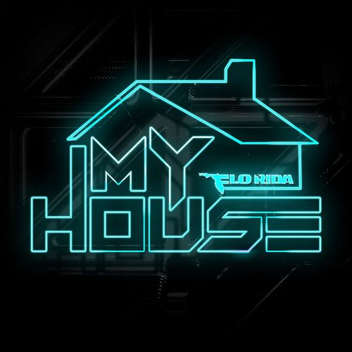 FLO RIDA: My House