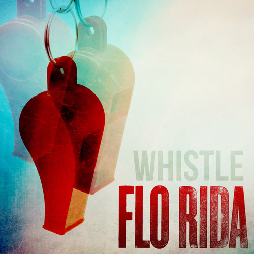 FLO RIDA: Whistle