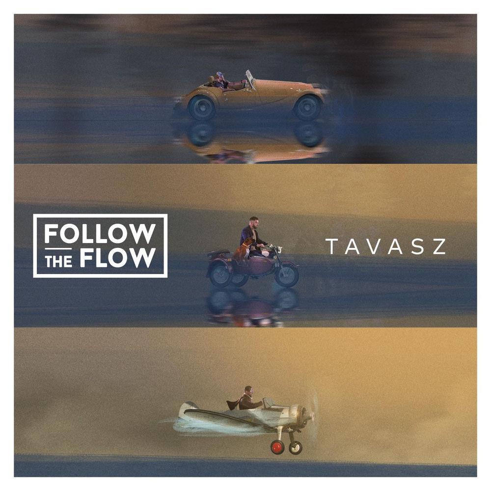FOLLOW THE FLOW: Tavasz