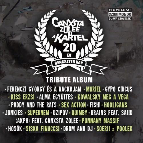 GANXSTA ZOLEE ÉS A KARTEL: Tribute album