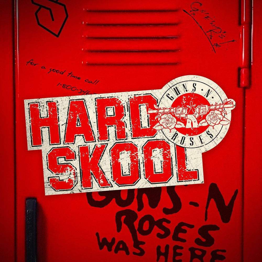 GUNS N' ROSES: Hard Skool