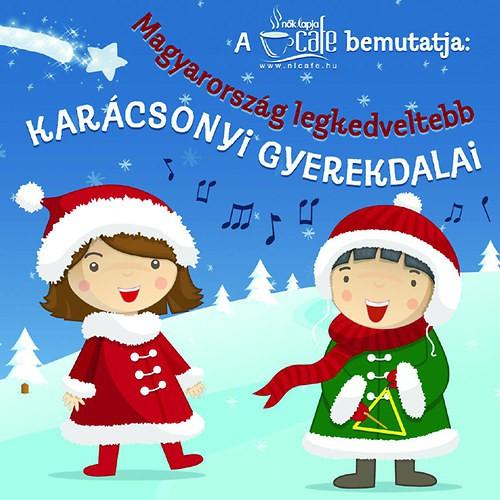 GYEREKLEMEZ: Magyarország legkedveltebb karácsonyi gyerekdalai