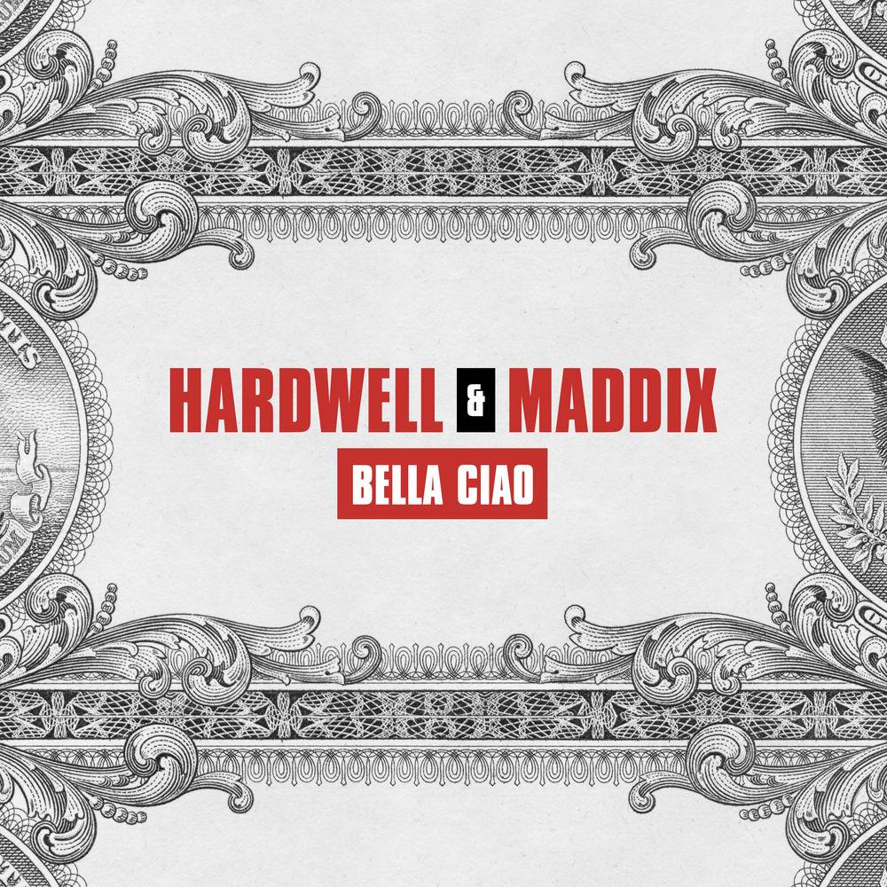HARDWELL & MADDIX: Bella Ciao