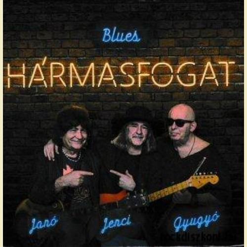 HÁRMASFOGAT: Blues